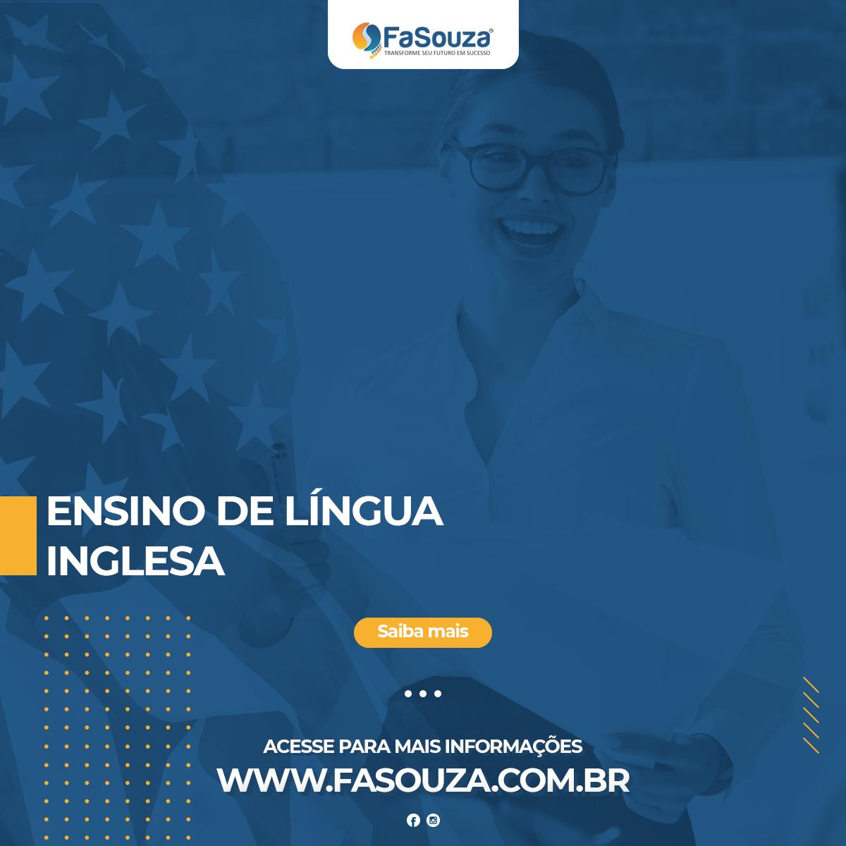 Faculdade FaSouza - ENSINO DE LÍNGUA INGLESA