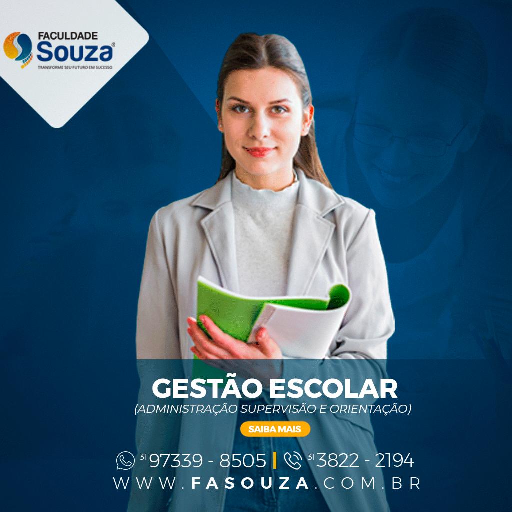 Faculdade Souza - GESTÃO ESCOLAR (ADMINISTRAÇÃO SUPERVISÃO E ORIENTAÇÃO)