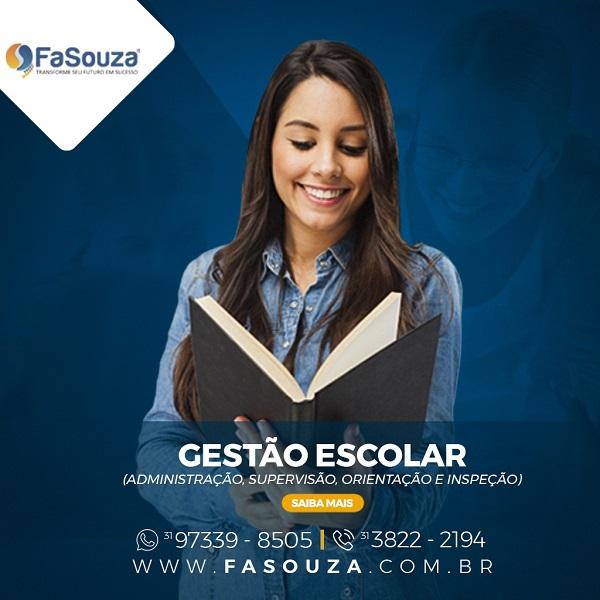 Faculdade Souza - GESTÃO ESCOLAR (ADMINISTRAÇÃO, SUPERVISÃO, ORIENTAÇÃO E INSPEÇÃO)