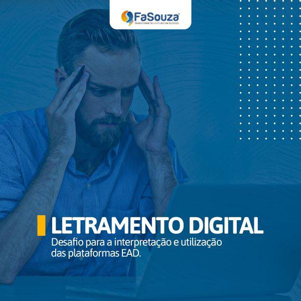 Letramento Digital: Desafio para a interpretação e utilização das plataformas EAD
