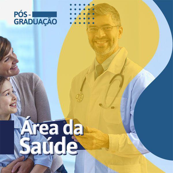 Pós Graduação Área da Saúde